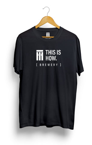 THIS IS HOW - BREW TEE