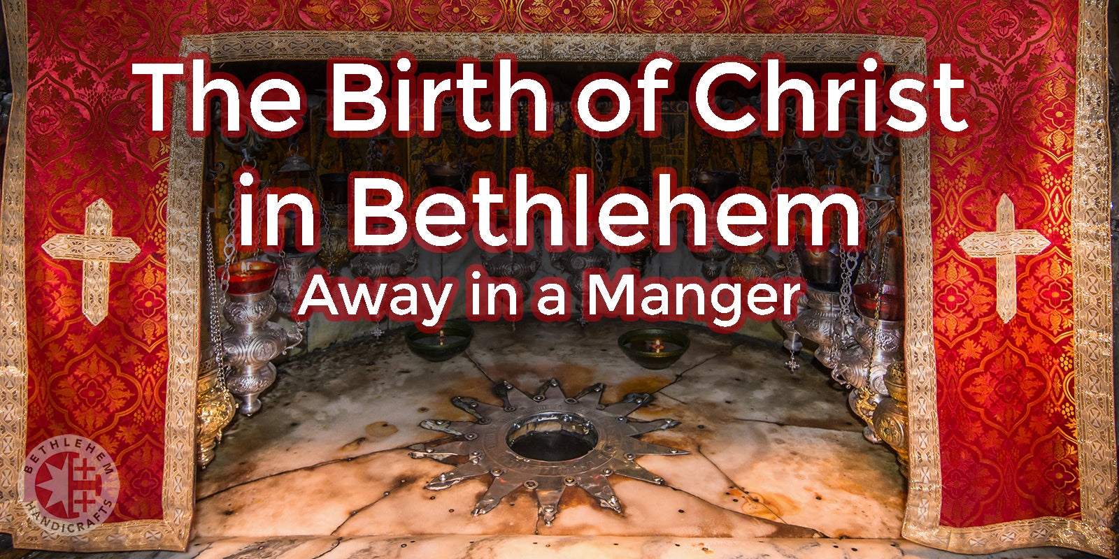 The Birth of Christ in Bethlehem