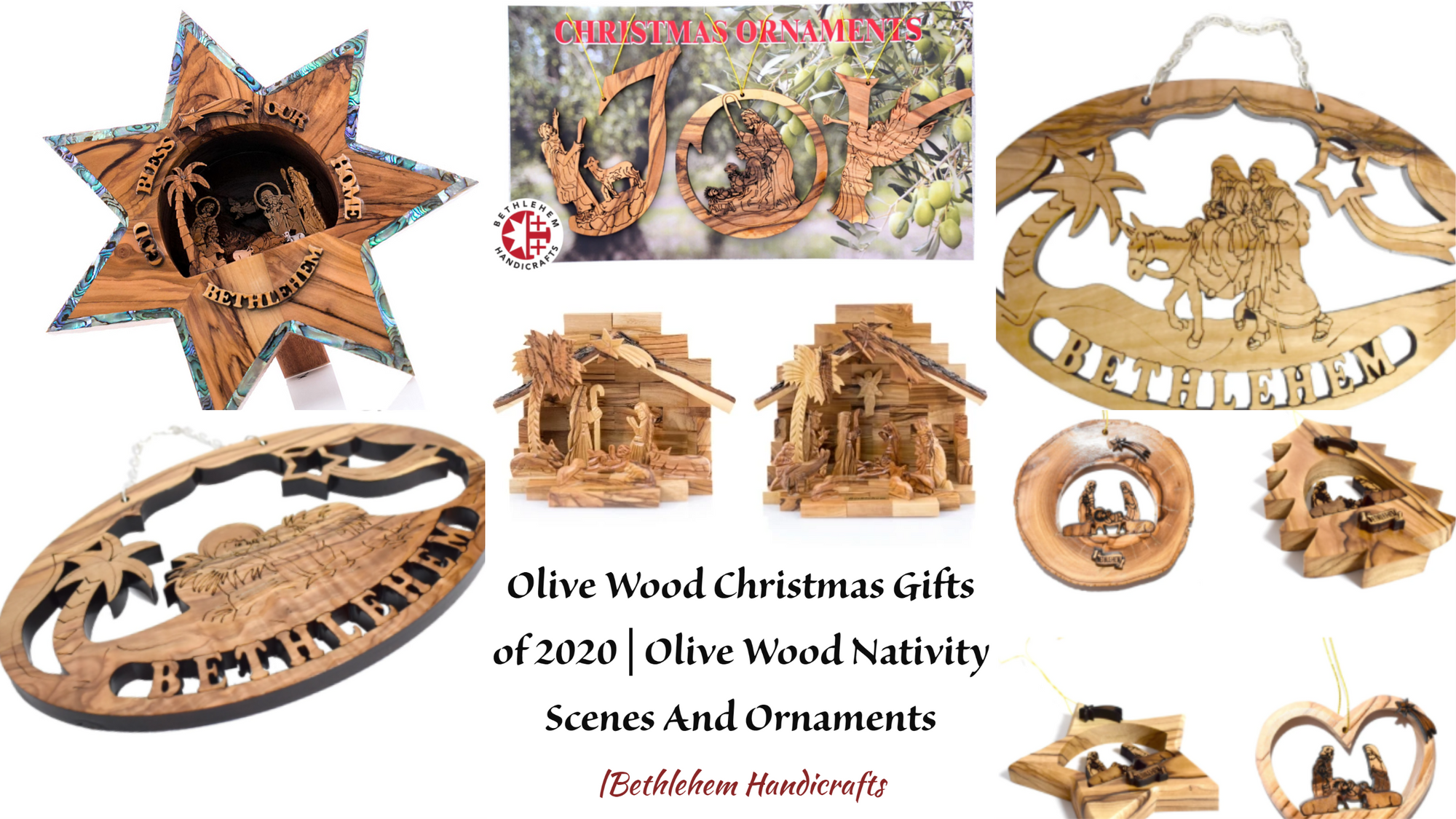 Olive Wood Christmas Gifts of 2020 | Olive Wood Nativity Scenes And Ornaments | Bethlehem Handicrafts