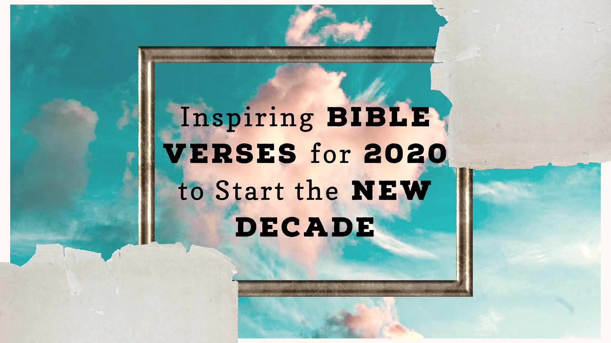 Inspiring Bible Verses for 2020 to Start the New Decade