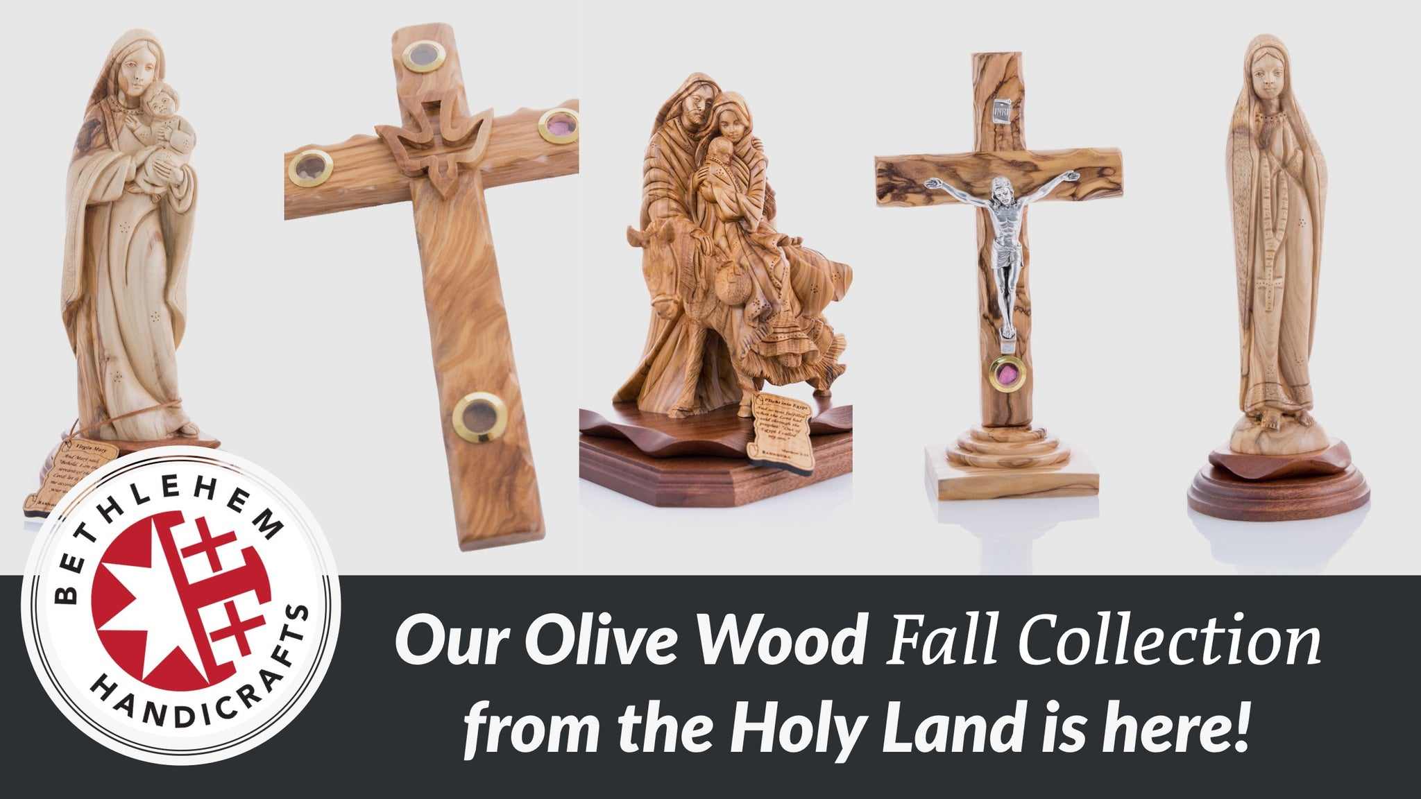 Our Olive Wood Fall Collection from the Holy Land is here!