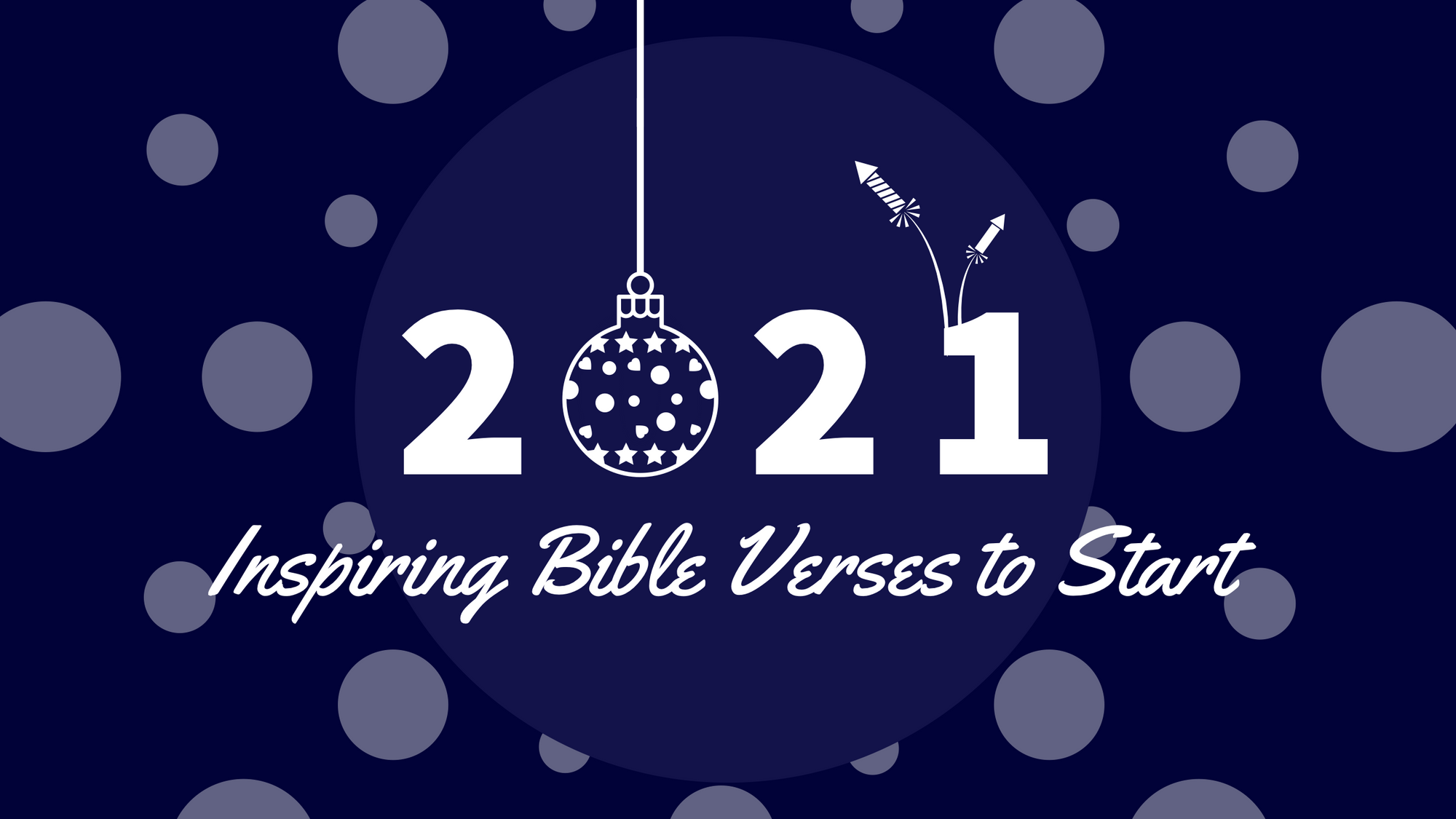 Inspiring Bible Verses to Start 2021 | Bethlehem Handicrafts