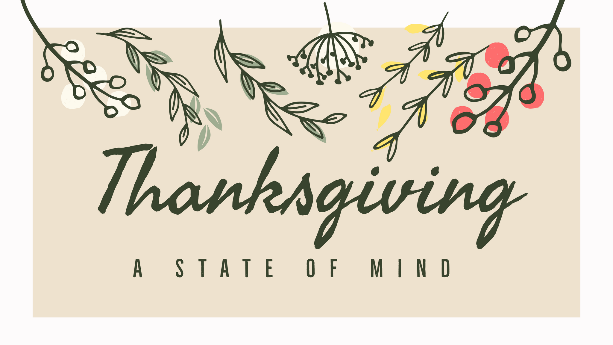Thanksgiving: A State of Mind