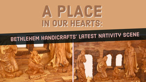 A place in our hearts: Bethlehem Handicrafts' Latest Nativity Scene