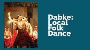 Dabke: Local Folk Dance