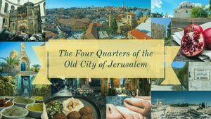 The Four Quarters of the Old City of Jerusalem