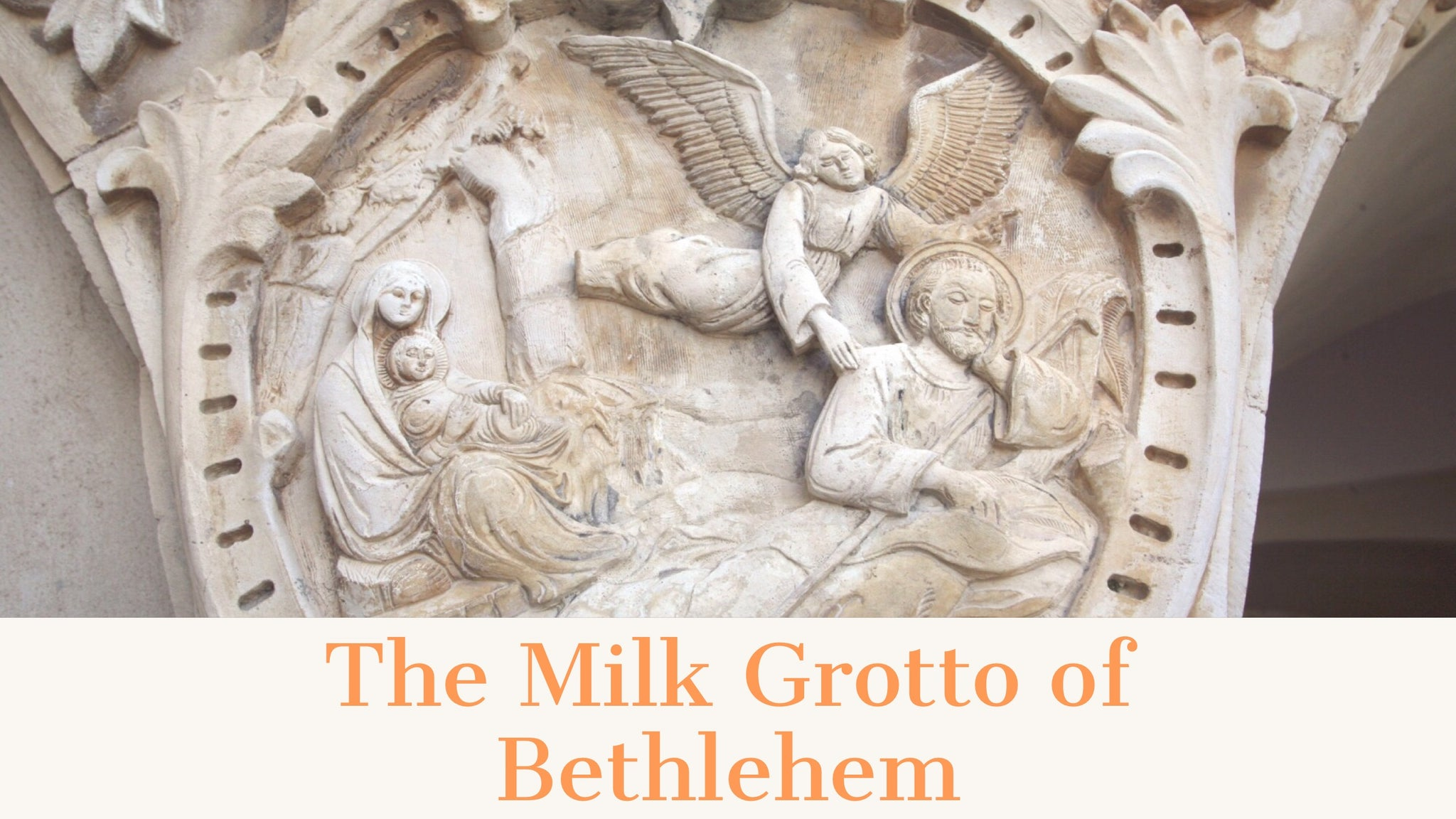 The Milk Grotto