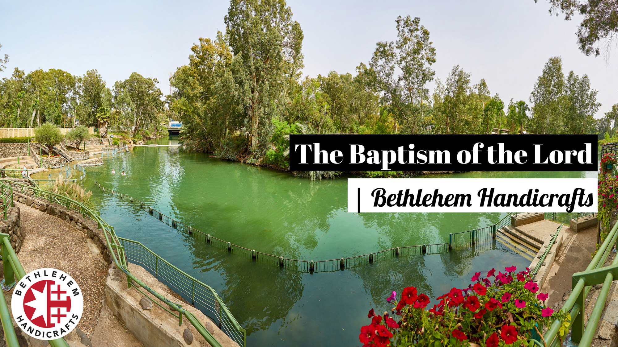 The Baptism of the Lord | Bethlehem Handicrafts