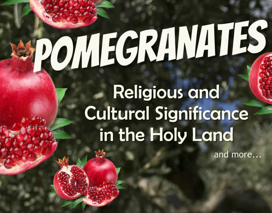 Pomegranates Religious And Cultural Significance In The Holy Land