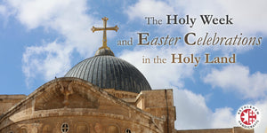 The Holy Week and Easter Celebrations