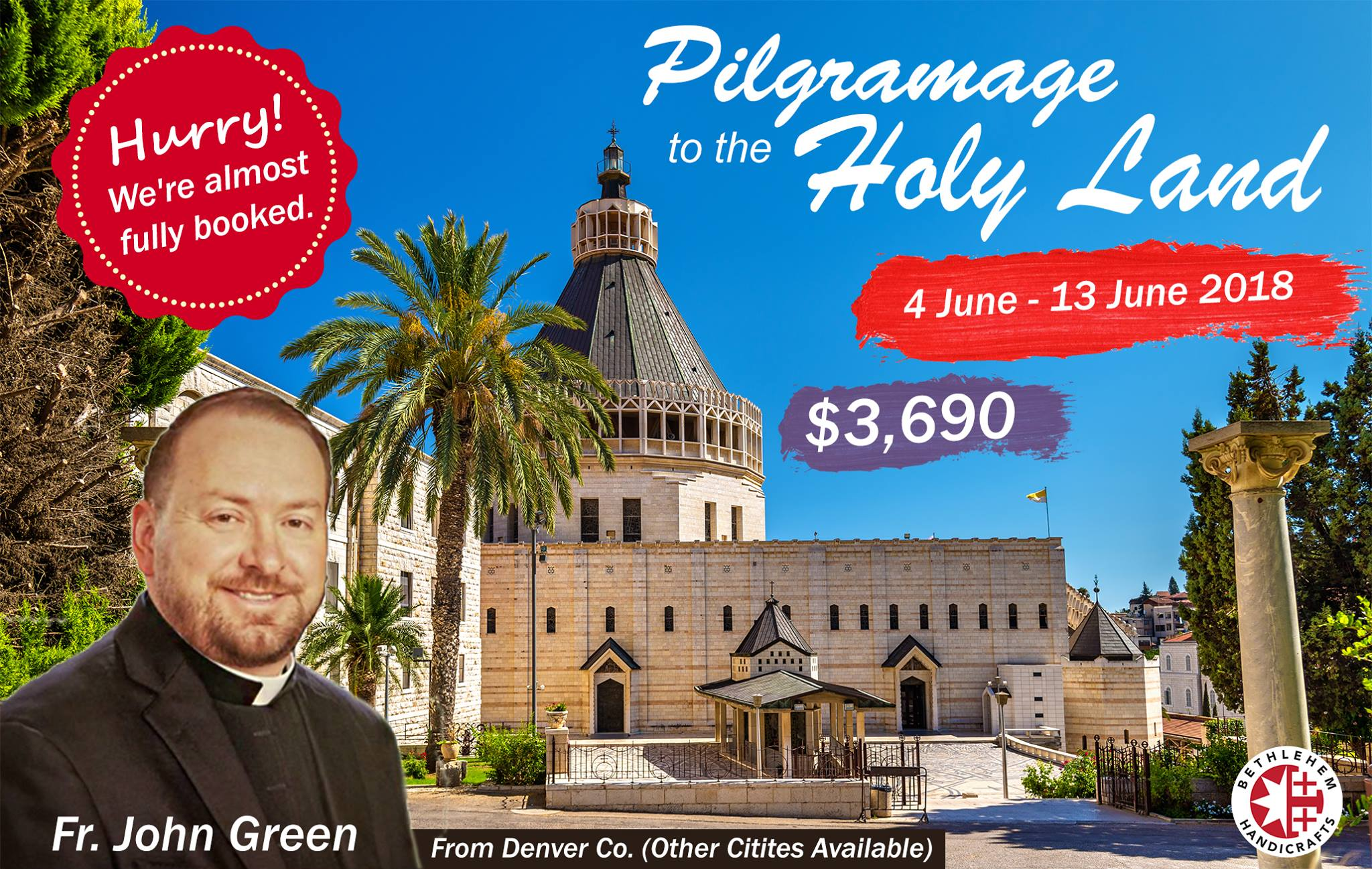 Pilgrimage to the Holy Land 2