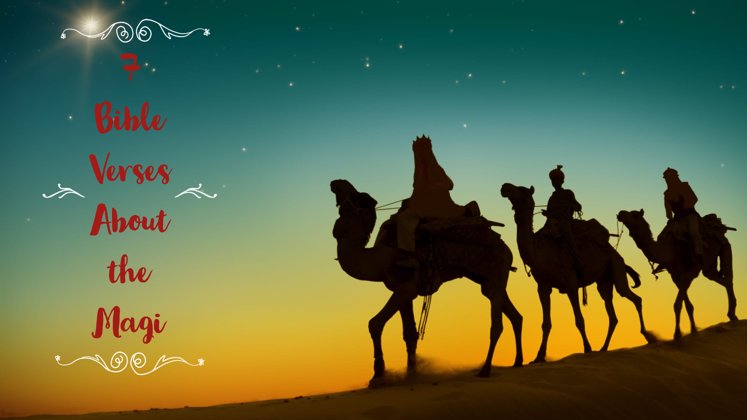 7 Bible Verses About the Magi