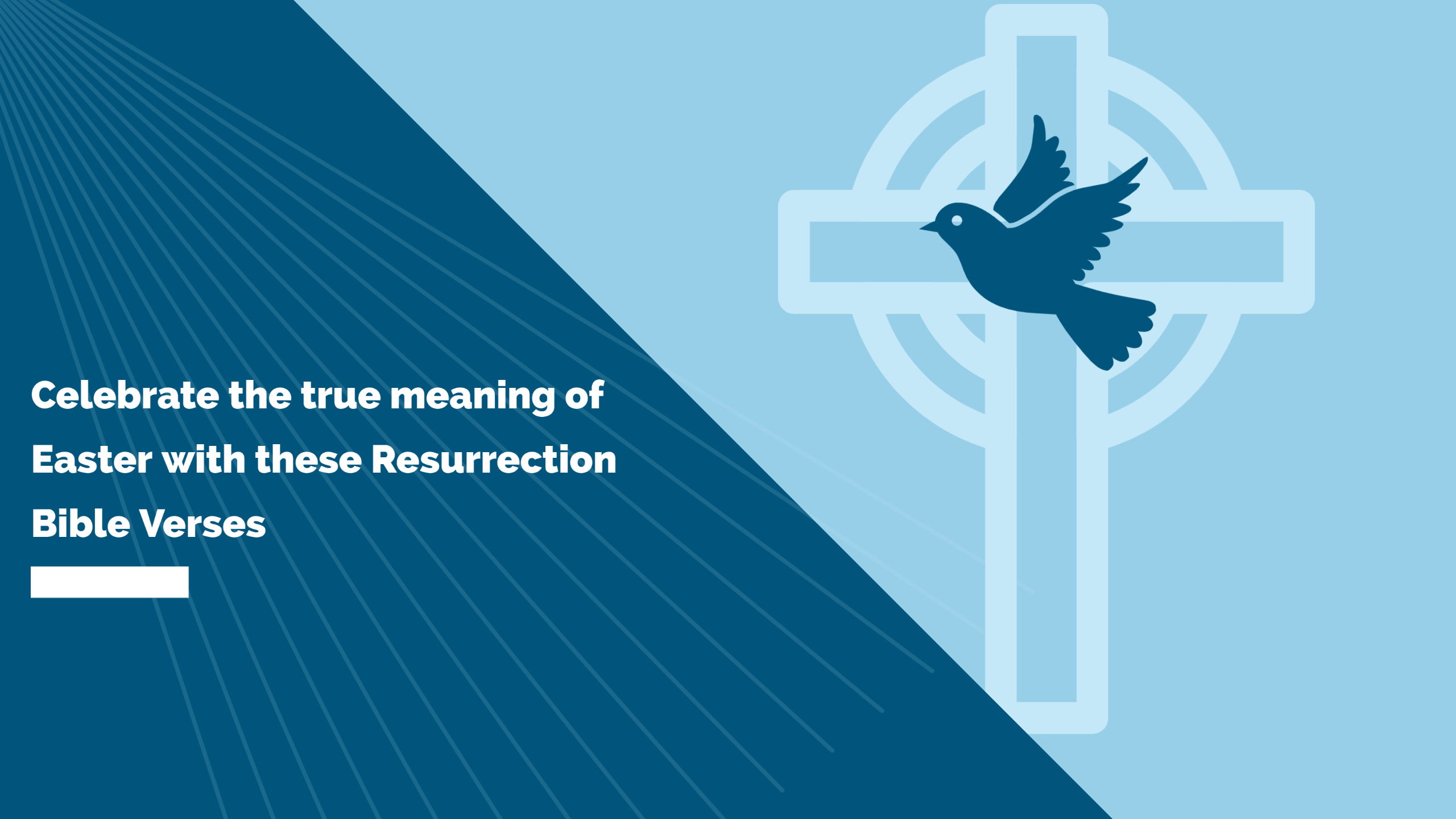 Celebrate the true meaning of Easter with these Resurrection Bible Verses