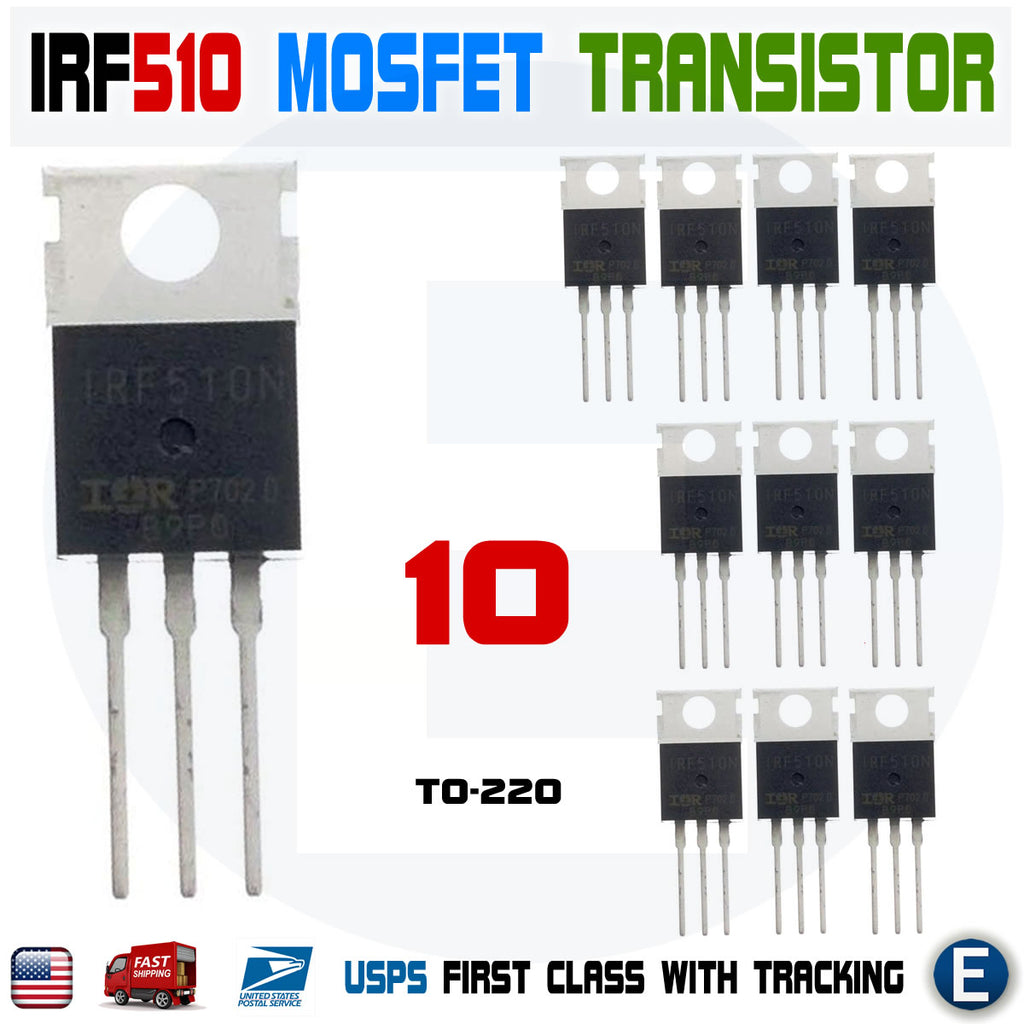 10pcs IRF510N IRF510 Power MOSFET N-Channel Transistor 5.6A 100V IRF510PBF TO-220 - eElectronicParts
