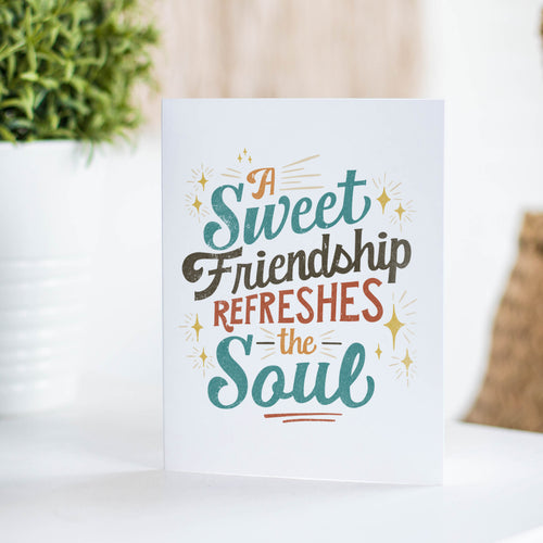 INSTANT DOWNLOAD: Proverbs 27:9 A Sweet Friendship Refreshes the Soul