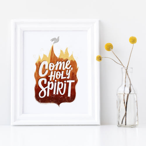 Come, Holy Spirit Print
