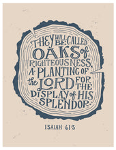 Load image into Gallery viewer, Isaiah 61:3 Oaks of Righteousness