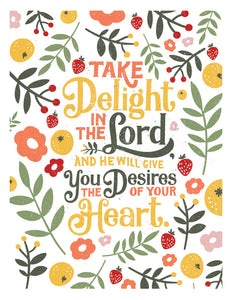 Psalm 37:4 Take delight in the Lord Card