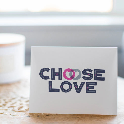 Choose Love Card