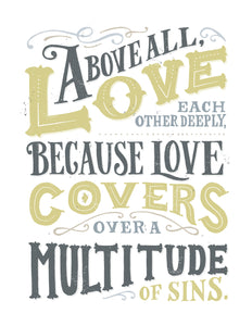 1 Peter 4:8 Above All Love Covers All