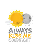 Load image into Gallery viewer, Always Kiss Me Goodnight Card