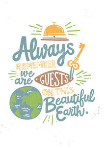 Guests on This Beautiful Earth