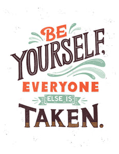 Be Yourself Everyone Else Is Taken, Oscar Wilde