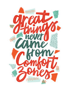 INSTANT DOWNLOAD: Great Things Never Came From Comfort Zones