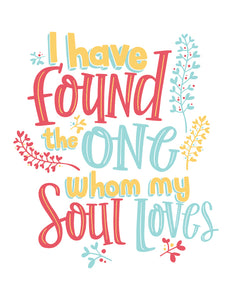 INSTANT DOWNLOAD: Song of Solomon 3:4 I Have Found the One Whom My Soul Loves