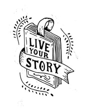 Load image into Gallery viewer, Live Your Story Mug