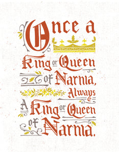 Narnia Once a King or Queen Card