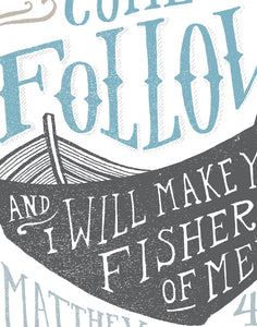 Matthew 4:19 Come Follow Me