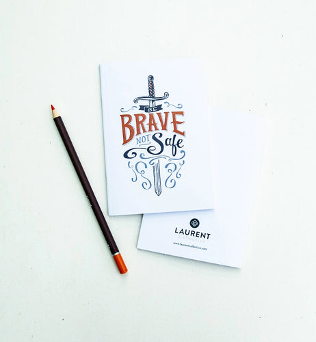 Mini Notebook Be Brave Not Safe