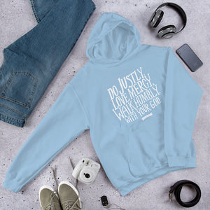 A light blue Bible verse hoodie featuring Do justly, love mercy, walk humbly, with your God, Micah 6:8 in white lettering.