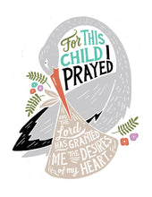 Load image into Gallery viewer, 1 Samuel 1:27 For This Child We Have Prayed Card