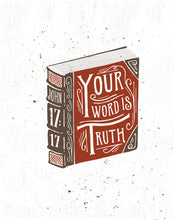 Load image into Gallery viewer, John 17:17 Your Word is Truth