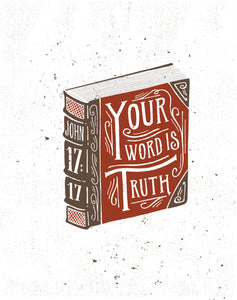 John 17:17 Your Word is Truth