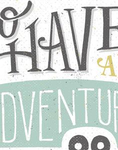 Go Have an Adventure