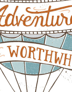 Every Adventure is Worthwhile Card