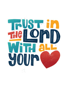 Proverbs 3:5-6 Trust in the Lord with All Your Heart