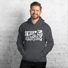 Load image into Gallery viewer, Walk by Faith Hoodie