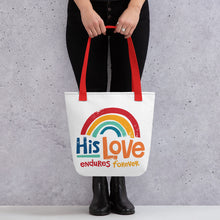 Load image into Gallery viewer, His Love Endures Forever Tote Bag