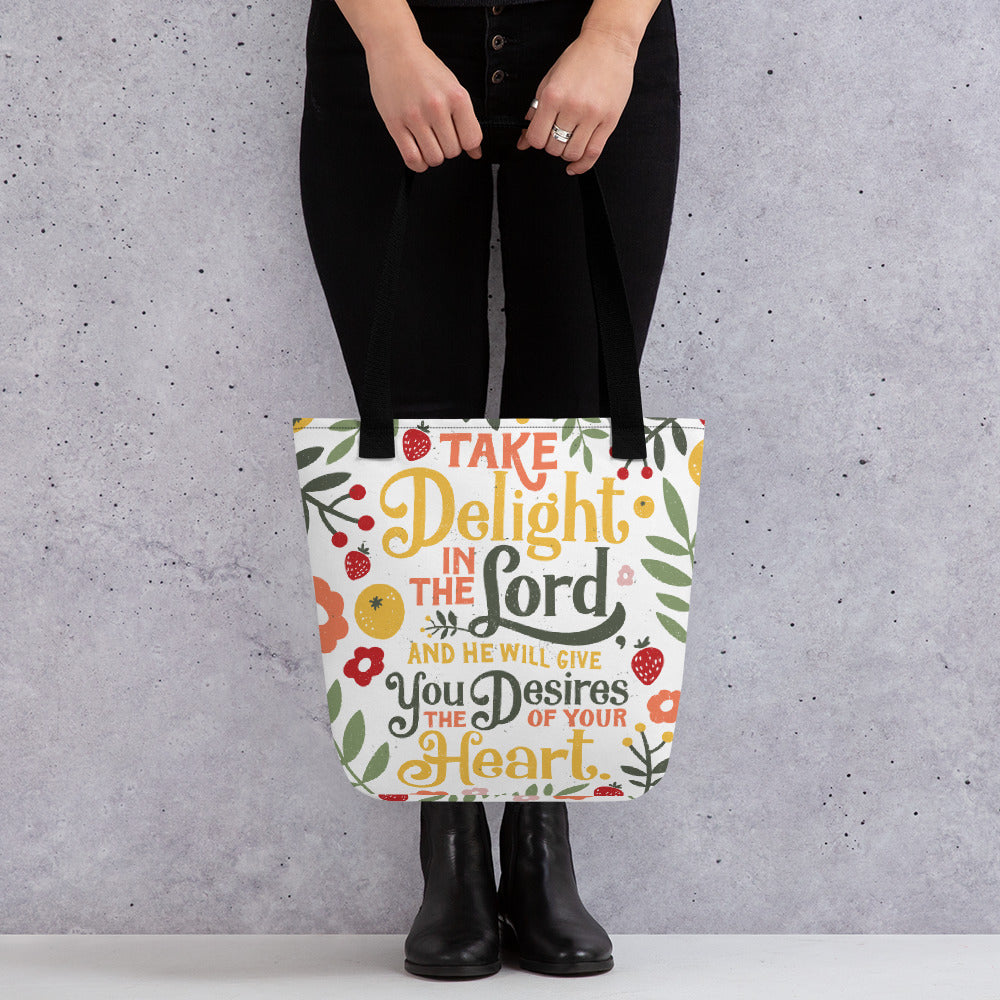 Take Delight in the Lord Tote Bag