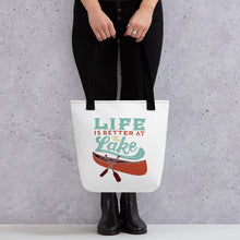 Load image into Gallery viewer, Life is Better at the Lake Tote Bag