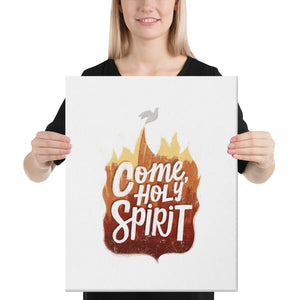 Come Holy Spirit Canvas