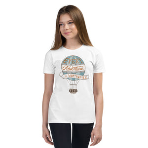 Every Adventure is Worthwhile Youth T-Shirt