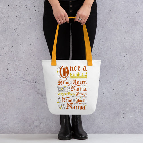 Once a King or Queen of Narnia Tote Bag