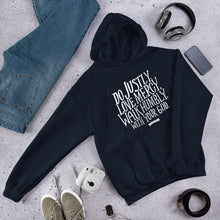 Load image into Gallery viewer, Navy hoodie with the Bible verse Do justly, love mercy, walk humbly, with your God, Micah 6:8 in white lettering.