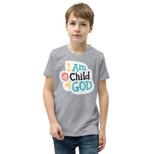 Load image into Gallery viewer, I am a Child of God Youth T-Shirt