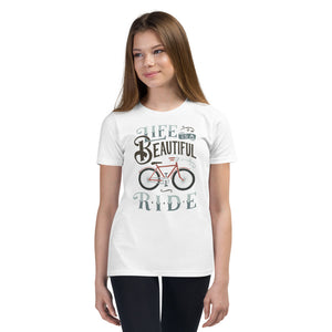 Life is a Beautiful Ride Youth T-Shirt